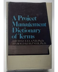 A Project Management Dictionary of Terms.