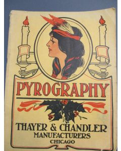 Pyrography: Thayer & Chandler Manufacturers Catalog No 60.