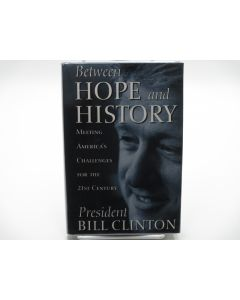 Between Hope and History. (Signed).