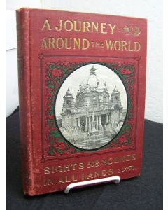 A Journey Around the World Including Interesting Adventures in Many Lands With Professor Glee and His Class of Young People in Their Travels.....& A Week at the Pan-American Exposition...............