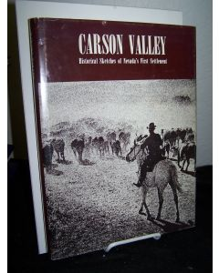 Carson Valley; Historical Sketches of Nevada's First Settlement.