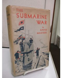 The Submarine War.