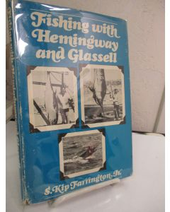 Fishing With Hemingway and Glassell.