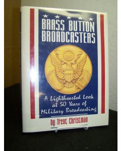 Brass Button Broadcasters.