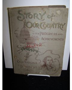 Story of Our Country: Child's Life of Christ: Charming Stories of Travel. Slaesman's Sample.