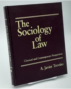 The Sociology of Law: Classical and Contemporary Perspectives.