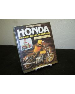 Honda: The Early Classic Motorcycles.