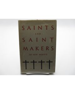 Saints and Saint Makers of New Mexico.