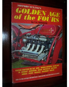 Motorcycling's Golden Age of the Fours.
