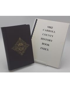 History of Carroll County, Missouri, Carefully Written and Compiled from the Most Authentic Official and Private Sources..............With comb bound index.