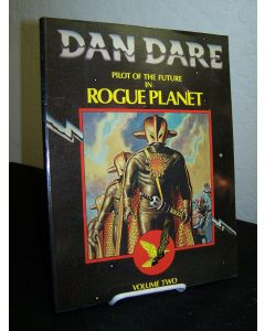 Dan Dare Pilot of the Future in Rogue Planet: Volume Two.