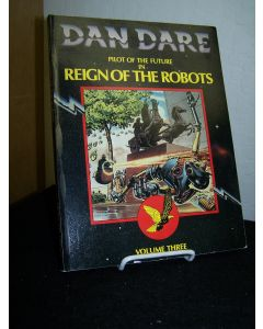 Dan Dare Pilot of the Future in Reign of the Robots: Volume Three.