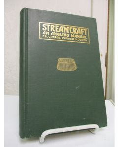 Streamcraft: An Angling Manual.