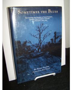 Sometimes the Blues: The Letters and Diaries of Frank Hammon, a Lonely Frontiersman in Globe and Phoenix, 1882-1889.