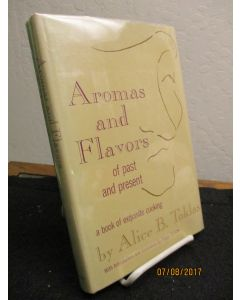 Aromas and Flavors of Past and Present.