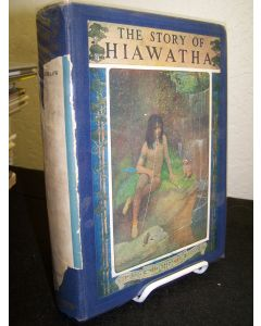 The Story of Hiawatha; Adapted from Longfellow.