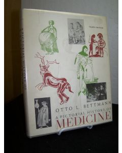 A Pictorial History of Medicine.