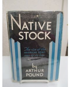 Native Stock: The Rise of the American Spirit Seen in Six Lives.