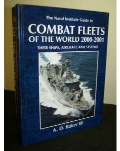 The Naval Institute Guide to Combat Fleets of the World 2000-2001: Their Ships, Aircraft, and Systems.