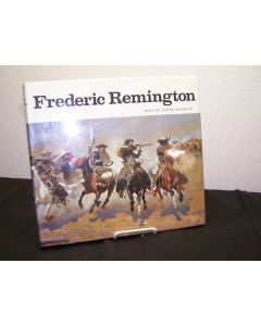 Frederic Remington: Paintings, Drawings, and Sculpture in the Amon Carter Museum and the Sid W. Richardson Foundation Collections.