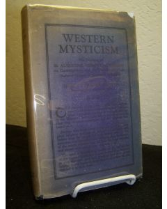 Western Mysticism: The Teaching of SS Augustine, Gregory and  Bernard on Contemplation and the Contemplative Life.