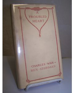A Troubled Heart and How It Was Comforted at Last.