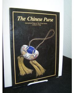 The Chinese Purse: Embroidered Purses of the Ch'ing Dynasty.