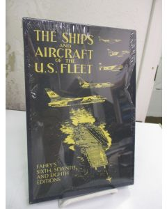 The Ships and Aircraft of the U.S. Fleet: Fahey's Sixth, Seventh and Eighth Editions.