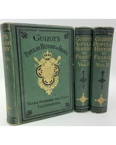 A Popular History of France from the Earliest Times. Volumes 1,2 & 3 (of 6).