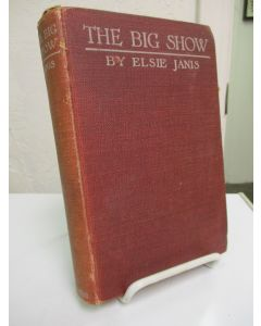 The Big Show: My Six Months With the American Expeditionary Forces.