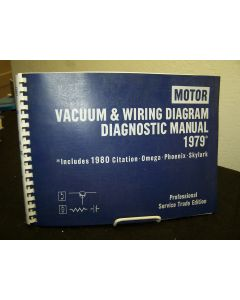 Motor Vacuum & Wiring Diagram Diagnostic Manual 1979. Includes 1980 Citation-Omega-Phoenix-Skylark.