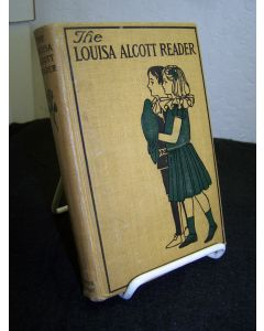 The Louisa Alcott Reader.