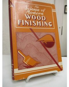 The Science of Modern Wood Finishing.