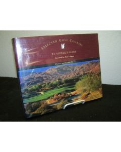 Selected Golf Courses: Photos and Essays Vol. 1.
