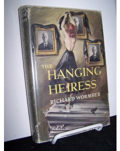 The Hanging Heiress.