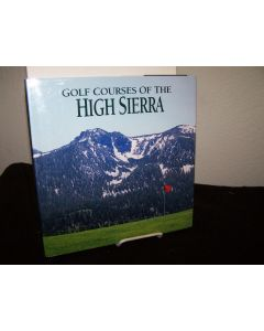 Golf Courses of the High Sierra.