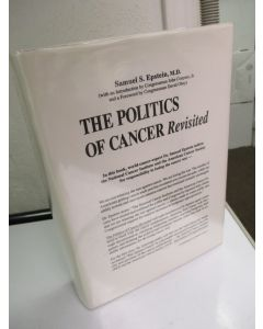 The Politics of Cancer Revisited.
