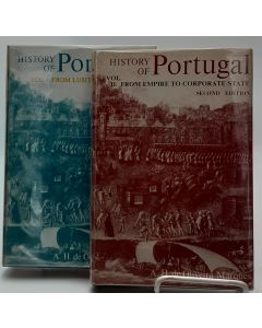 History of Portugal: From Lusitania to Empire; From Empire to Corporate State. (2 Volumes).