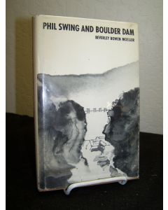 Phil Swing and Boulder Dam.