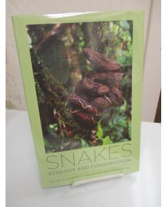 Snakes: Ecology and Conservation.