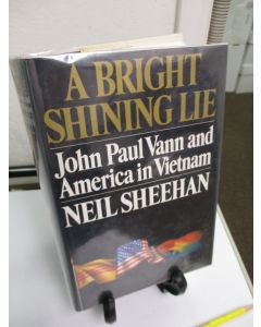 A Bright and Shining Lie: John Paul Vann and America in Vietnam.