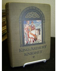 King Arthur's Knights: The Tales Re-told for Boys and Girls.
