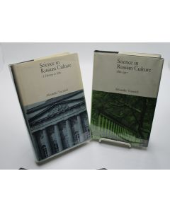 Science in Russian Culture: A History to 1860 and 1861-1917. 2 volumes.