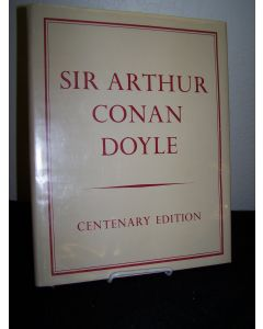 Sir Arthur Conan Doyle: Centenary Edition 1859-1959.