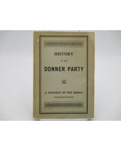 History of the Donner Party.