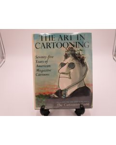 The Art of Cartooning: Seventy-five Years of American Magazine Cartoons.