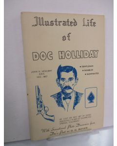 Illustrated Life of Doc Holliday.