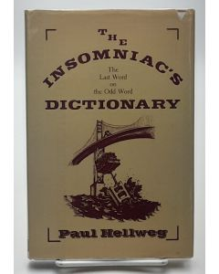 The Insomniac's Dictionary: The Last Word on an Odd Word. (Inscribed by Walter Matthau).