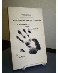 """Mafia/Syndicate = Organized Crime: """"The Government....within the Government""""."""