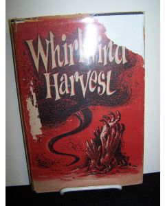 Whirlwind Harvest: A Phantasy.